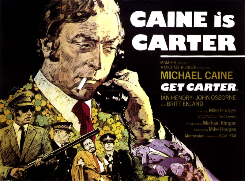 Get Carter, poster, British poster, Michael Caine, 1971. (Photo by LMPC via Getty Images)